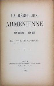La rébellion arménienne son origine, son but - Pierre Abdon-Boisson sous le pseudo Vte R. Des Coursons - 1895 (PDF)